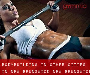 BodyBuilding in Other Cities in New Brunswick (New Brunswick)