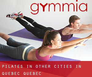 Pilates in Other Cities in Quebec (Quebec)