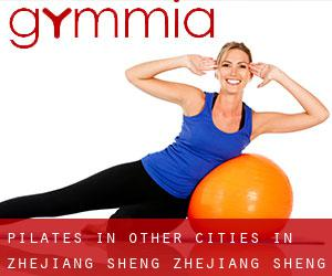 Pilates in Other Cities in Zhejiang Sheng (Zhejiang Sheng)