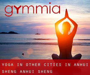 Yoga in Other Cities in Anhui Sheng (Anhui Sheng)
