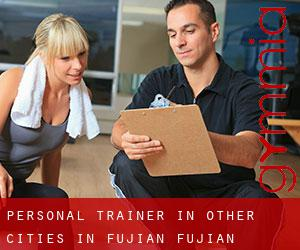 Personal Trainer in Other Cities in Fujian (Fujian)