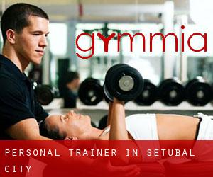 Personal Trainer in Setúbal (City)