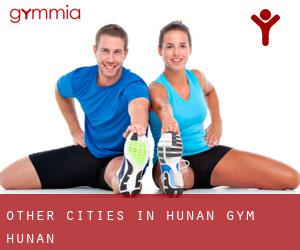 Other cities in Hunan Gym (Hunan)